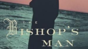 """The Bishop's Man"""