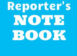 """Reporter's Note Book"""