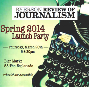 Ryerson Review of Journalism Spring 2014 Launch Party