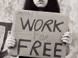 "Cardboard sign saying ""Will Work for Free"""
