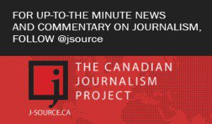 """The Canadian Journalism Project graphic saying """"For Up-To-The minute news and commentary on journalism follow @jsource"""
