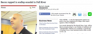 """Herald News article """"Bacon rapped in scallop scandal in Fall River"""""""