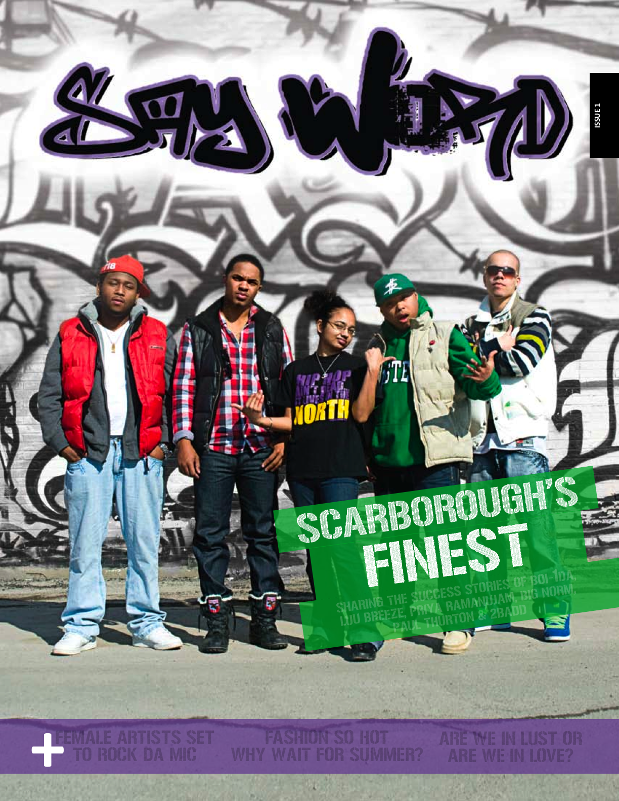 "Scarborough's Finest ""Say Word"""