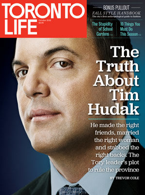 "Toronto Life Magazine cover ""The Truth About Tim Hudak"""