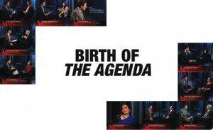 The Birth of The Agenda