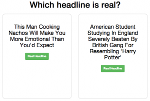 "Which headline is real ""This man cooking nachos will make you more emotional than you'd expect"" vs ""American student studying in England severely beaten by British gang for resembling 'Harry Potter'"""