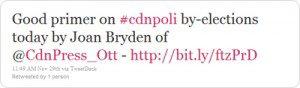"Tweet ""Good primer on #cdnpoli by-elections today by Joan Bryden of @CdnPress_Ott - http://bit.ly/ftzPrD"""