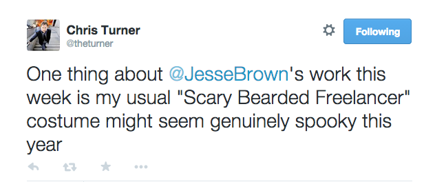 "Chris Turner tweet, ""One thing about @JesseBrown's work this week is my usual ""Scary Bearded Freelancer"" costume might seem genuinely spooky this year"