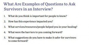 """""""What are examples of questions to ask survivors in an interview? ...."""""""