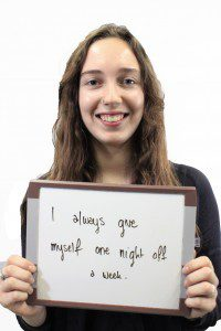 "Woman holds whiteboard ""I always give myself one night off a week"""