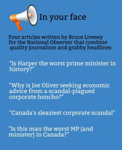 """Graphic """"In your face. Four articles written by Bruce Livesey for the National Observer that combine quality journalism and grabby headlines...."""""""