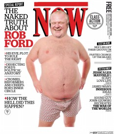 """Now Magazine's """"infamous"""" Rob Ford cover depicting his face photoshopped onto the body of a large man only wearing boxers."""
