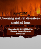 Covering natural disasters: a critical lens graphic